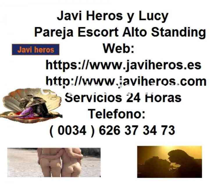 JAVI HEROS Y LUCY - Escort independiente